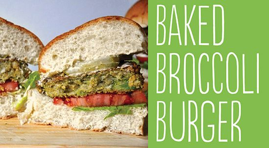 25 Tasty Hamburger Alternatives That Are Actually Good For You: Baked Broccoli Burger.