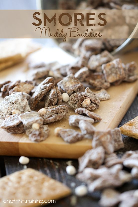S'mores Muddy Buddies ...This stuff is delicious and dangerously addictive!