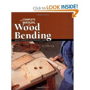 The Complete Manual of Wood Bending. I love the look of bent-wood furniture, time to learn how to do it myself.