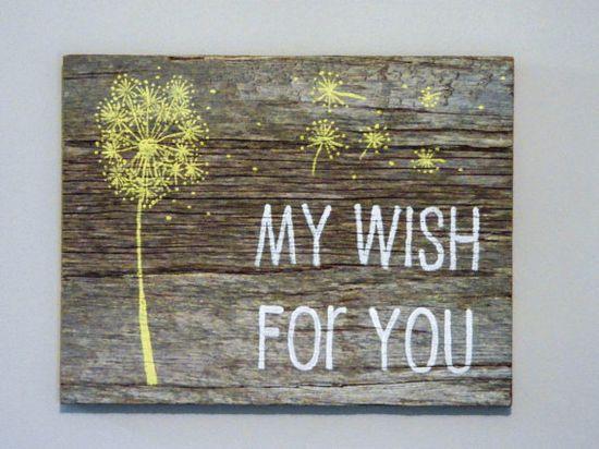 Reclaimed Barnwood, Hand-Painted Wood Sign Rustic Decor Nursery Dandelion Art - My Wish For You via Etsy
