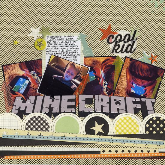 #papercraft #scrapbook #layout    Minecraft Obsession - Scrapbook.com