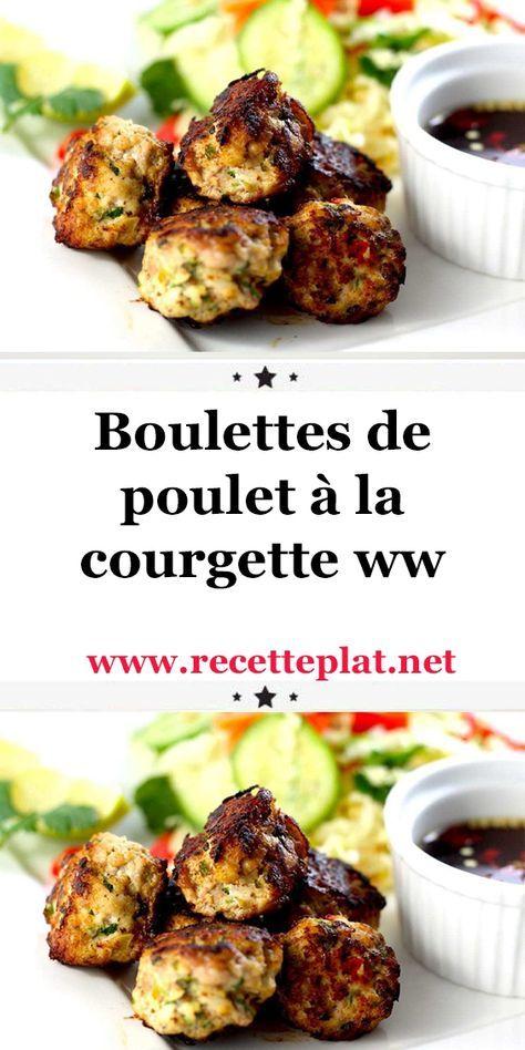 Boulettes de poulet à la courgette ww . un délicieux plat pour accompagner votre repas, une recette Weight Watchers, facile et pour toute la famille, testez-la.