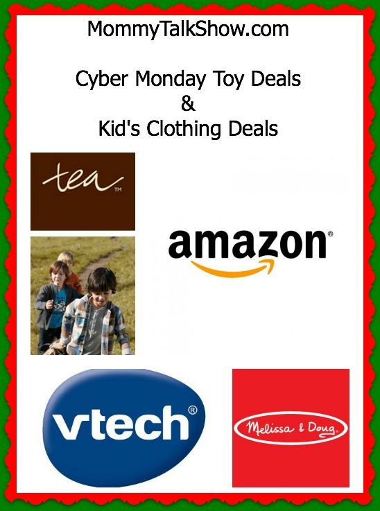 Cyber Monday Toy Deals & Kid's Clothing Deals ~ MommyTalkShow.com