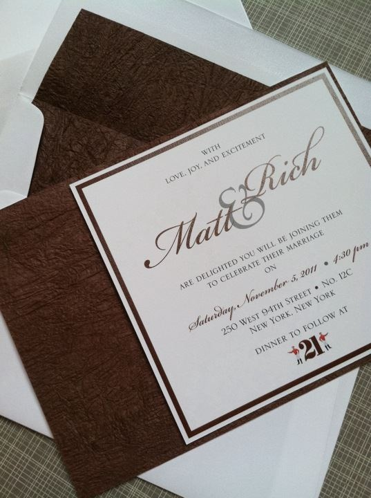 Wedding invite - 2nd choice  Masculine wedding invitation using a paper that looked like wood or even textured leather! it's such gorgeous paper!
