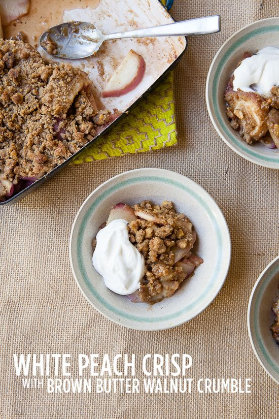 Short Cake - White Peach Crisp with Brown Butter Walnut Crumble