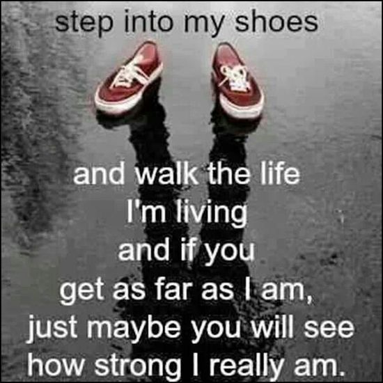 Step into my shoes