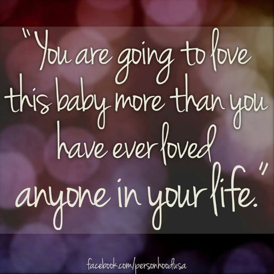 There is no one you love more than your babies. :)