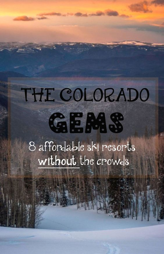 The Colorado Gems consist of 8 small ski resorts where you can ski without breaking the bank