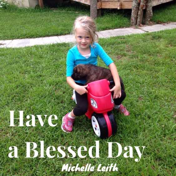 From Jackie & Bear hoping everyone has a Blessed Day!!  #MichelleLeith #mompreneur #motivate #inspire #entrepreneur #encourage #truckerswife #disabledmom #abled #lovemylife