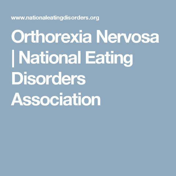 Orthorexia Nervosa | National Eating Disorders Association