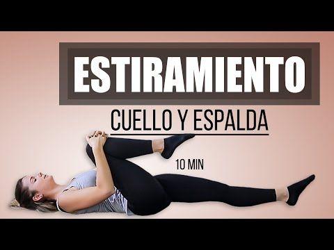 Ejercicios Para Dolor De Espalda Y Cuello Youtube Ejercicios Para Dolor De Espalda Estiramiento De Musculos Ejercicios