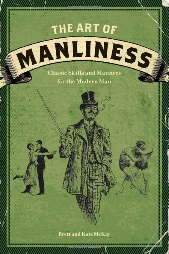 The Art of Manliness- classic skills