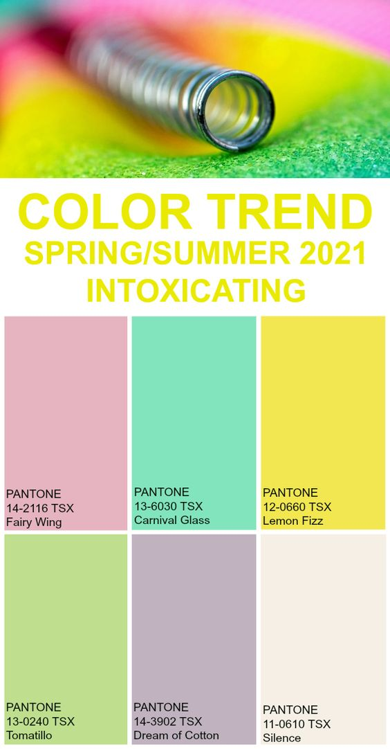 Color Trend Spring / Summer 2021 - Intoxicating #pantone #color #trend