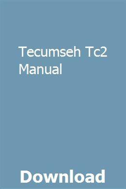 Tecumseh oh160 manual pdf.