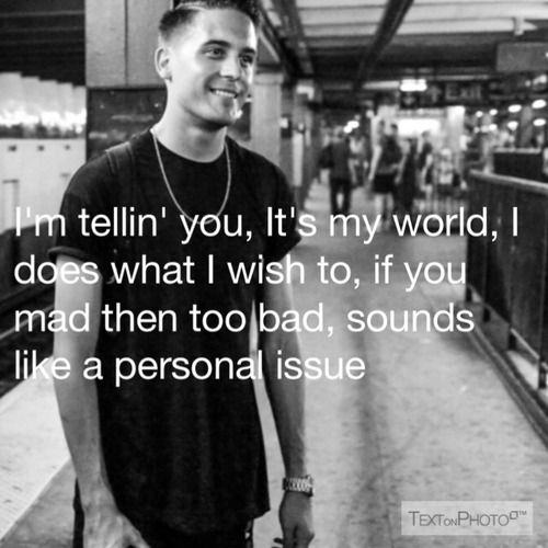 G Eazy Quotes About Love : Eazy Quotes quotes-rolling Ideas Pinterest Follow me, No ...