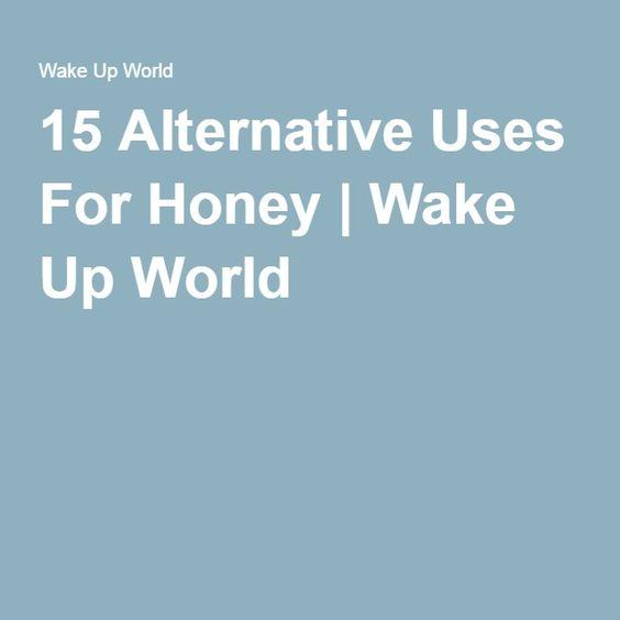 15 Alternative Uses For Honey | Wake Up World