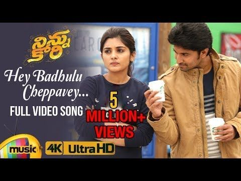 Ninnu Kori Telugu Movie Songs Hey Badhulu Cheppavey Full Video Song 4k Nani Nivetha Thomas Youtube In 2020 Movie Songs Songs Telugu Movies