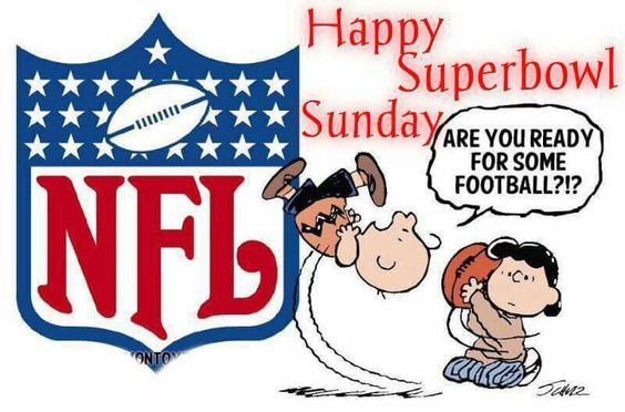 Sunday February 5, 2017. Happy SUPERBOWL Sunday!