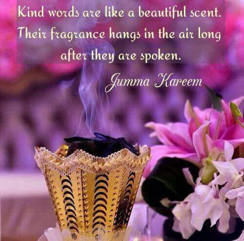 Pin By Hanifa Suleman On Jummah Friday Quotes Insence Perfume Scent Girly Pictures