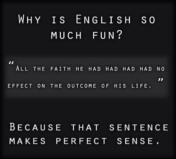 Why English is so much fun