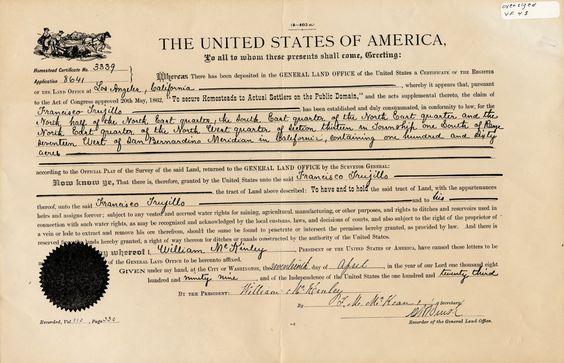 Homestead Land Grant Certificate of Francisco Trujillo for 160 acres of land in Topanga Canyon, April 17, 1899.  Topanga Historical Society. San Fernando Valley History Digital Library.
