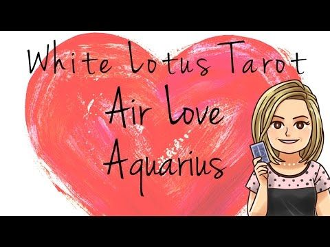 ♒ Aquarius Psychic Love Tarot Reading and Relationship Coaching April 18, 2016 - YouTube