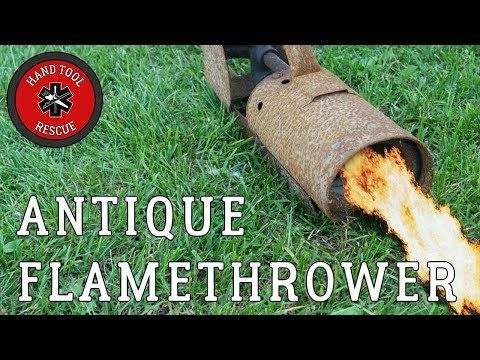 Youtube Flamethrower Restoration Videos