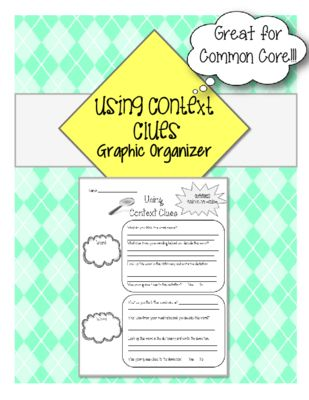 Context Clues Graphic Organizer from The Resourceful Teacher on TeachersNotebook.com -  (1 page)  - This graphic organizer assists students with using context clues during reading to discover the meanings of new words.