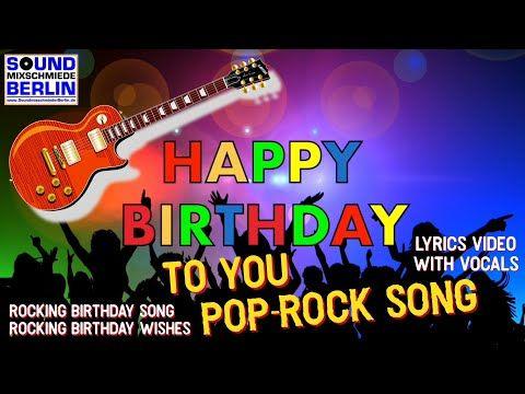 Happy Birthday Song Pop Rock Bday Song Happy Birthday To You