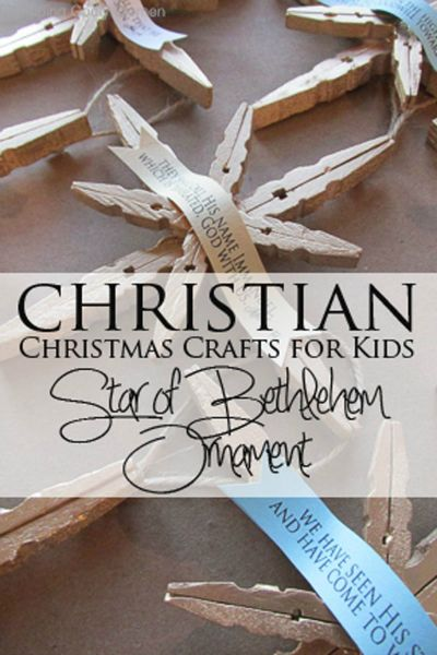 Christian Christmas Crafts for Kids: The Star of Bethlehem Ornament