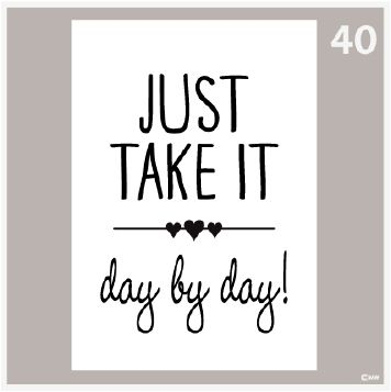 Tekstposter Just take it day by day