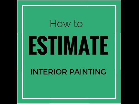How To Estimate Interior Painting