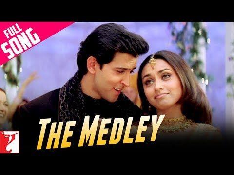 The Medley Full Song Mujhse Dosti Karoge Hrithik Roshan Kareena Kapoor Rani Mukerji Youtube Bollywood Movie Songs Songs Bollywood Music Videos