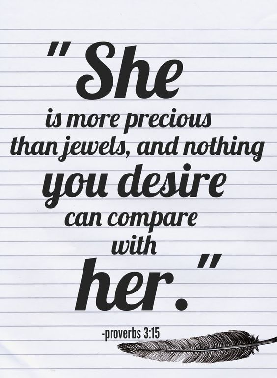 Quot She Is More Precious Than Rubies Nothing You Desire Can