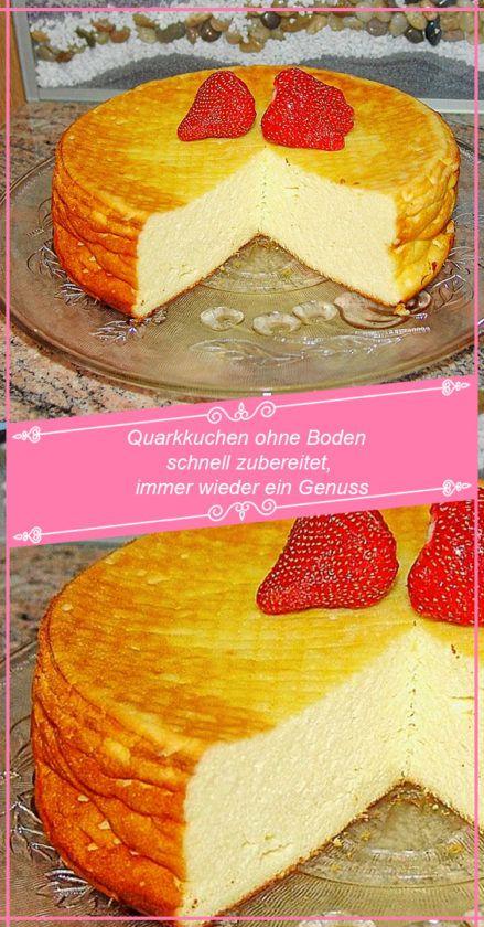 Quarkkuchen Ohne Boden Schnell Zubereitet Immer Wieder Ein Genuss Rezepteblog Net In 2020 Quarkkuchen Ohne Boden Quarkkuchen Ohne Backen Kuchen Und Torten Rezepte