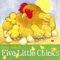 """Five Little Chicks by Nancy Tafuri. Another good one for toddlers from Nancy Tafuri. This one is a little longer than """"This is the Farmer."""""""