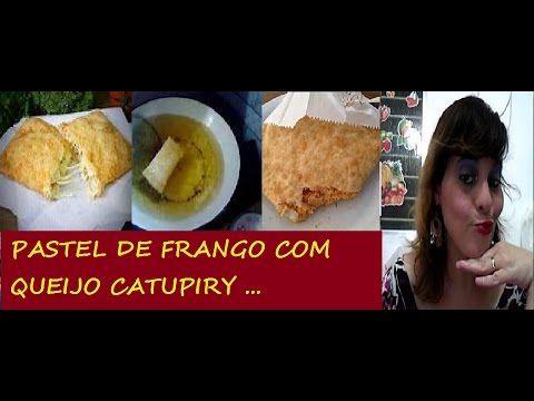 PASTEL DE FRANGO COM QUEIJO CATUPIRY = BY  LUCYANNA MELL