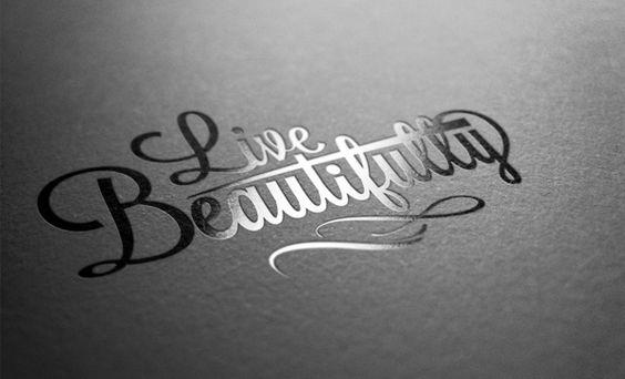 Live Beautifully by Insania Evidens, via Behance