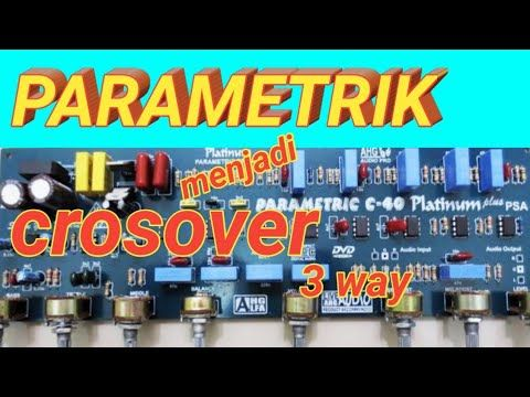 Cara Merubah Tone Control Parametrik Menjadi Crosover 3way Youtube Youtube
