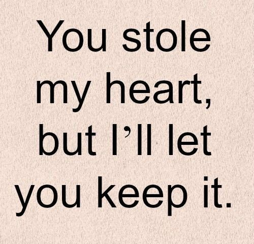 Short Romantic Love Quotes For Him Unique Download You Stole My Heart Short Quotes  4676841  I Love You