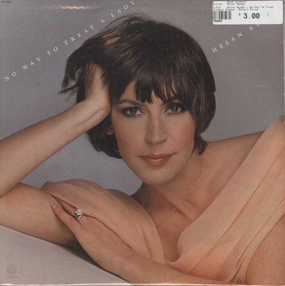 Helen Reddy - No Way To Treat A Lady