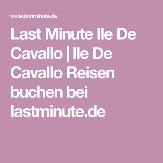 Last Minute Ile De Cavallo | Ile De Cavallo Reisen buchen bei lastminute.de