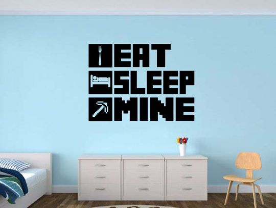 Eat sleep mine gamer wall decal gamer room wall colors for Awesome minecraft vinyl wall decals