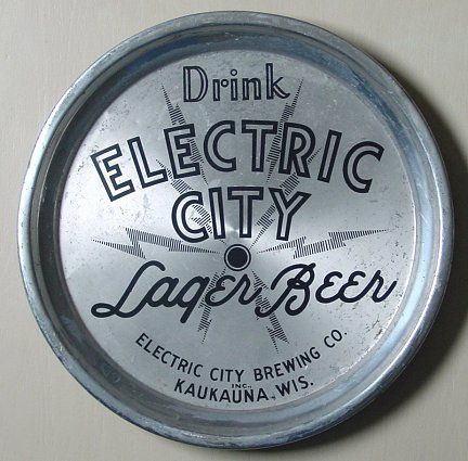 Vintage Beer Tray - Electric City Brewing Co, Kaukauna, Wis - 1930s