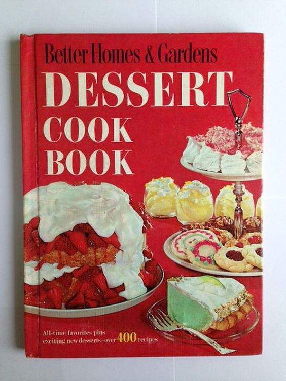 Vintage Cookbook Better Homes and Gardens Dessert Cookbook