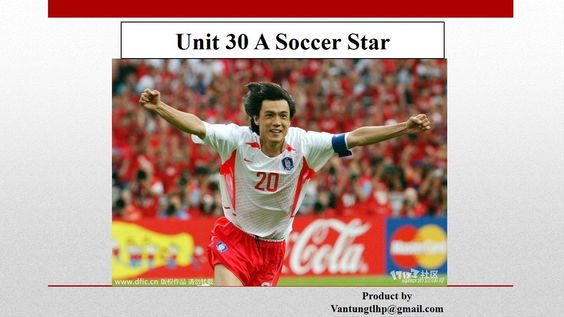 Unit 30 A Soccer Star : Listening Practice Through Dictation 2