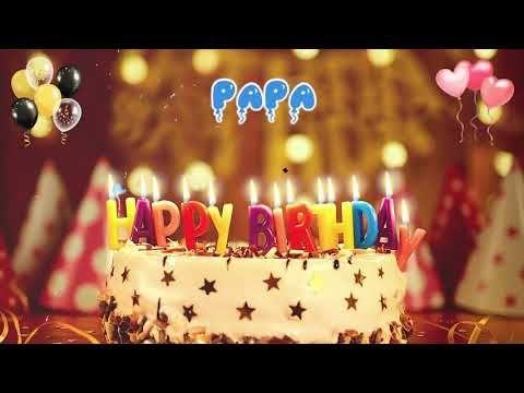 Papa Happy Birthday Song Happy Birthday To You Youtube Happy Birthday Mummy Happy Birthday Song Birthday Songs