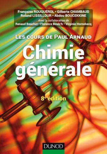 Les Cours De Paul Arnaud Chimie Generale Cours Avec 330 Questions Et Exercices Corriges Et 200 Qcm Livre Chimie D Chimie Organique Chimie Cours De Chimie