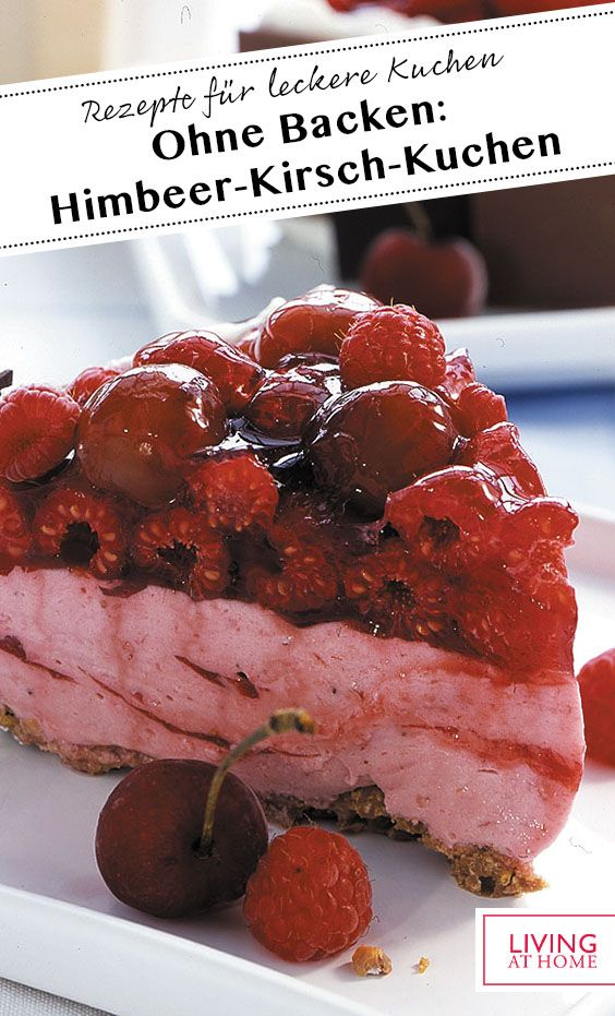Himbeer Kirsch Kuchen Rezept Rezept Rezept In 2020 Kuchen Himbeeren Schokokuchen