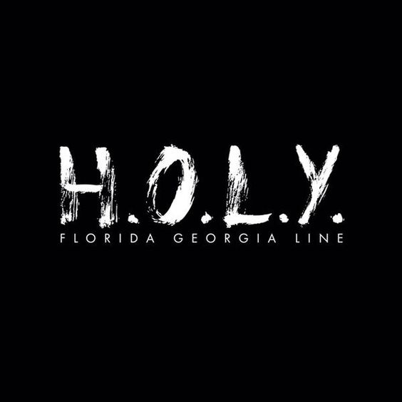 Florida Georgia Line – H.O.L.Y. acapella